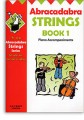 Abracadabra for Strings Bk 1 Piano Accompaniments